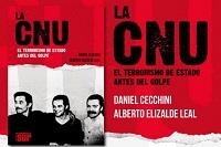 La CNU el terrorismo de Estado antes del golpe